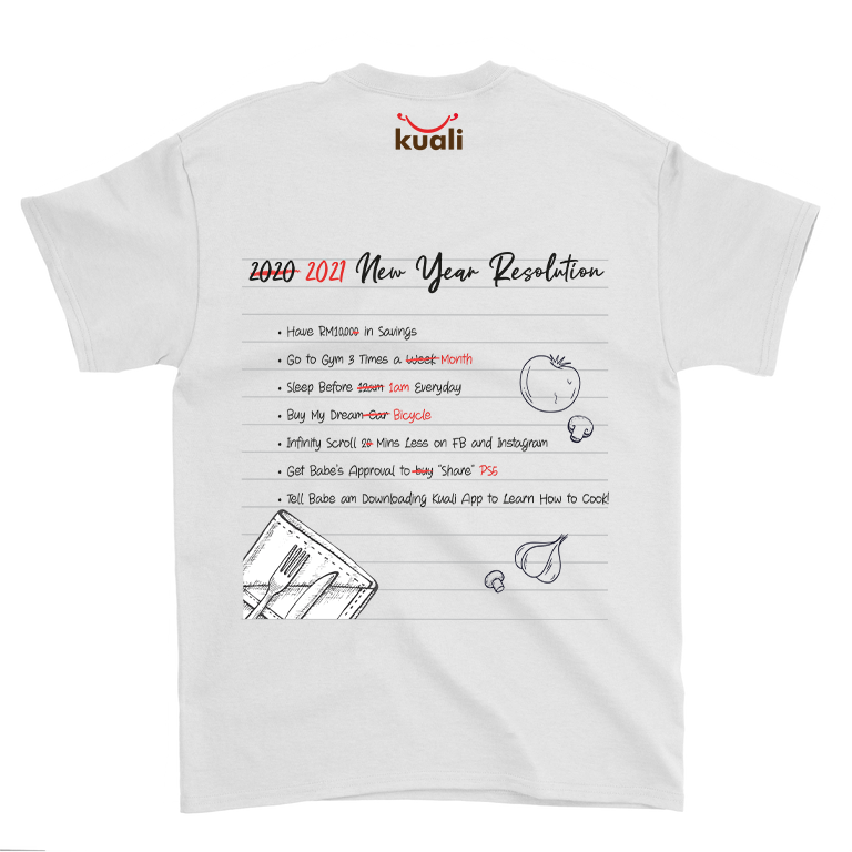 Kuali Cotton T-Shirt – 2021 Resolutions (back printing) – Design B2