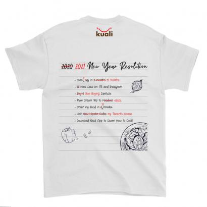 Kuali Cotton T-Shirt – 2021 Resolutions (back printing) – Design A