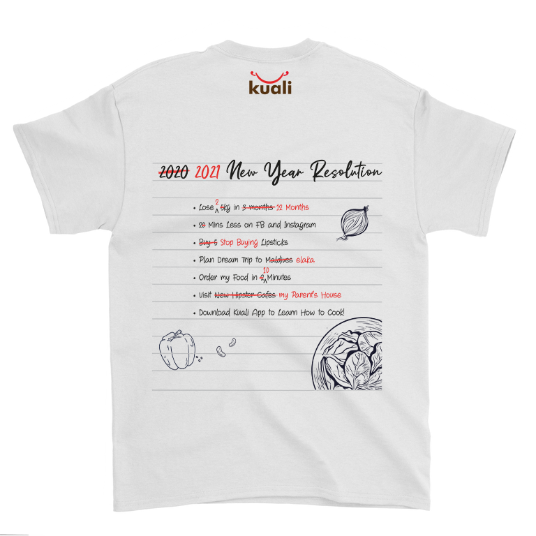 Kuali Cotton T-Shirt – 2021 Resolutions (back printing) – Design A