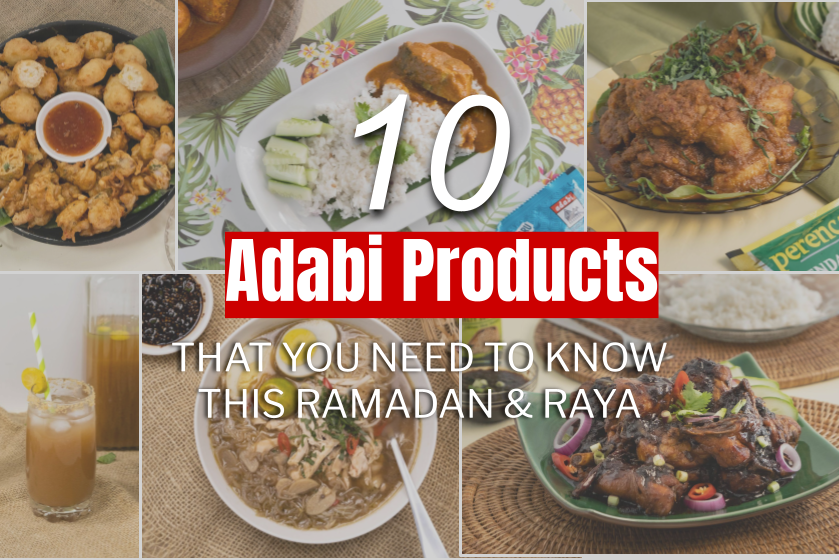 10-Adabi-Products-That-You-Need-To-Know-This-Ramdan-Raya