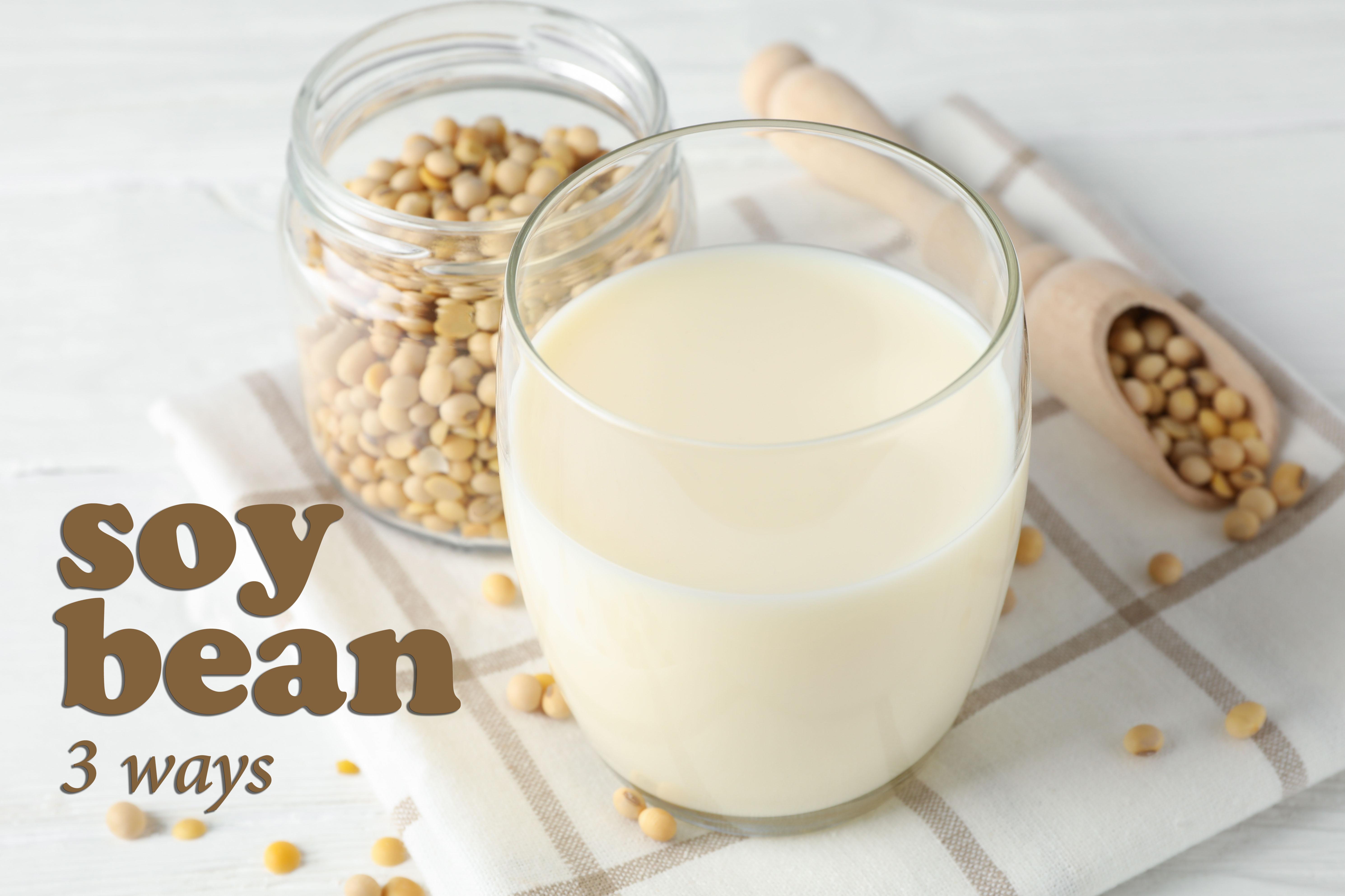 840x560-Soy-Bean-3-Ways